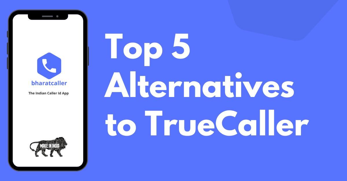 5 Best Alternatives to True Caller in India