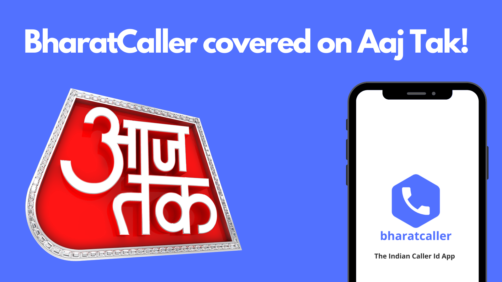 BharatCaller covered by AajTak